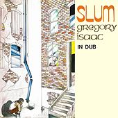 Slum in Dub by Gregory Isaacs