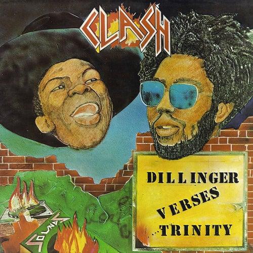 Dillinger vs Trinity - Clash by Dillinger
