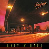 Drivin' hard by Shakatak