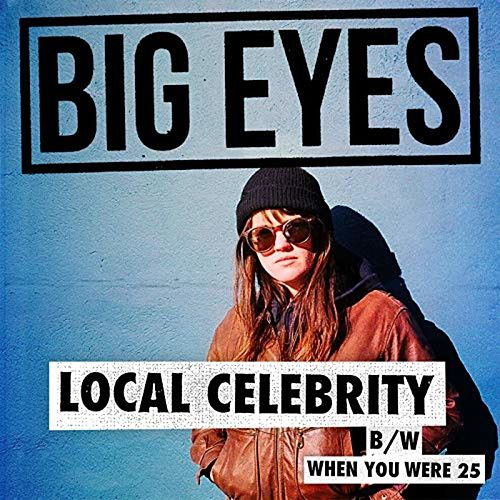Local Celebrity by Big Eyes