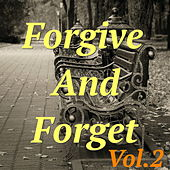 Forgive And Forget, Vol.2 by Various Artists