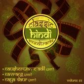 Classic Hindi Soundtracks, Nausherwan-E-Adil (1957), Navrang (1959), Naya Daur (1957), Vol. 62 by Various Artists