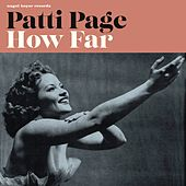 How Far - Feels Like Summer by Patti Page