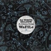 Waffle (feat. Fatman Scoop) by DJ White Shadow