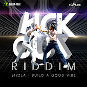 Build a Good Vibe - Single by Sizzla