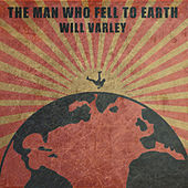 The Man Who Fell To Earth by Will Varley