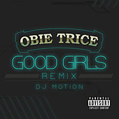 Good Girls (DJ Motion Remix) by 50 Cent