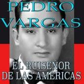 El Ruiseñor de las Americas by Pedro Vargas