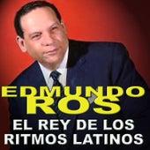 El Rey de los Ritmos Latinos by Edmundo Ros