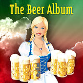The Beer Album by Various Artists
