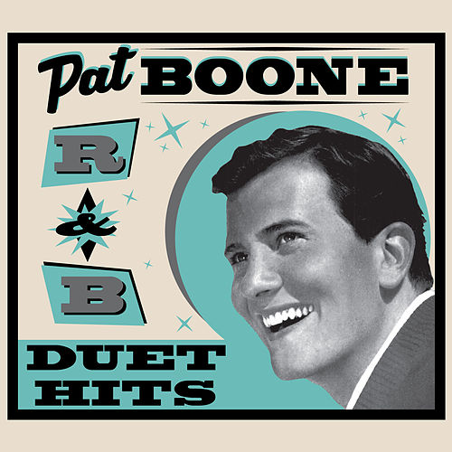 R&B Duet Hits by Pat Boone