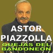 Quejas del Bandoneón by Astor Piazzolla