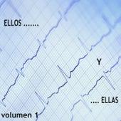 Ellos… y …ellas Vol. 1 by Various Artists