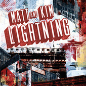 Lightning by Matt and Kim