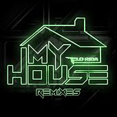 My House (Remixes) by Flo Rida