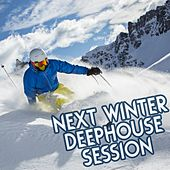 Next Winter Deephouse Session by Various Artists