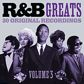 R&B Greats - Volume 3 (30 Original Recordings) von Various Artists