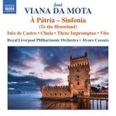 Vianna da Motta: À pátria – Sinfonia by Royal Liverpool Philharmonic Orchestra