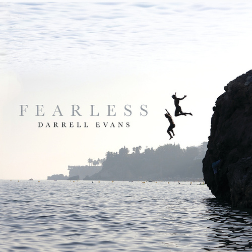 Fearless by Darrell Evans