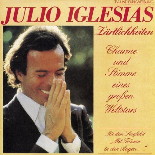 Zartlichkeiten by Julio Iglesias