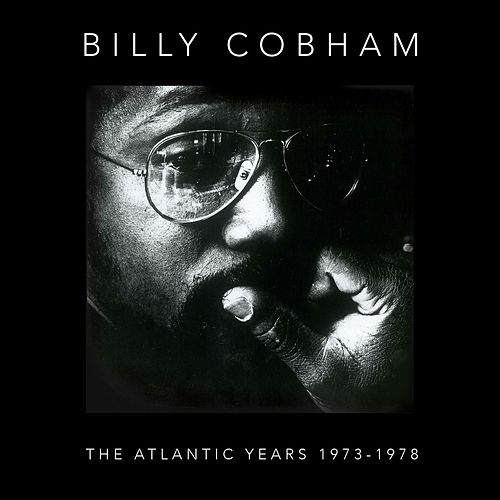 The Atlantic Years 1973-1978 by Billy Cobham