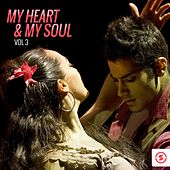 My Heart & My Soul, Vol. 3 by Various Artists