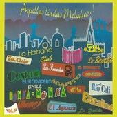 Aquellas Lindas Melodias, Vol. 9 by Various Artists