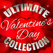 Ultimate Valentine's Day Collection von Various Artists