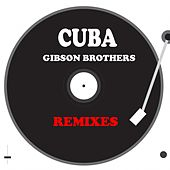 Cuba by Gibson Brothers