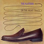 On The Right Track von The Platters