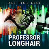 All Time Best: Professor Longhair by Professor Longhair