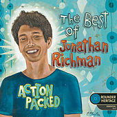 Action Packed: The Best Of Jonathan Richman von Jonathan Richman