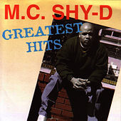 Greatest Hits by MC Shy D