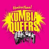 Kumbia Nena! by Kumbia Queers