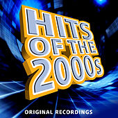 Hits of the 2000s von Various Artists