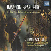 Bassoon Brasileiro by Frank Morelli