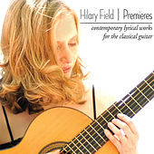 Premieres by Hilary Field