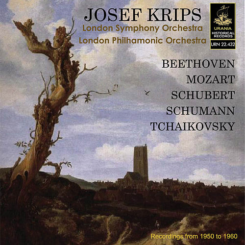 Krips conducts Beethoven, Mozart, Schubert and Schumann by Josef Krips