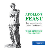 Apollo's Feast: Instruments from the Dolmetsch Collection by The Dolmetsch Ensemble