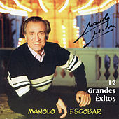 12 Grandes Éxitos by Manolo Escobar