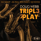 Triple Play by Doug Webb
