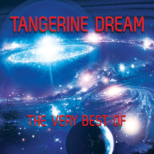 The Very Best von Tangerine Dream