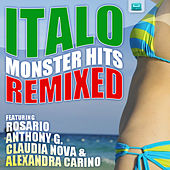 Italo Monster Hits Remixed by Various Artists