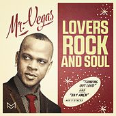 Lovers Rock and Soul von Mr. Vegas