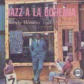 Jazz A La Bohemia by Randy Weston
