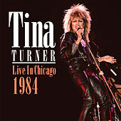 Live in Chicago 1984 (Live) von Tina Turner