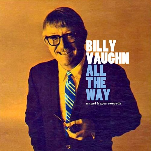 All the Way - Roll on the Holidays! by Billy Vaughn