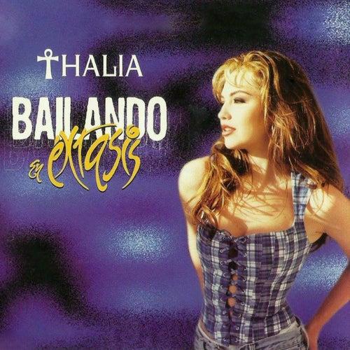 Bailando en Éxtasis by Thalía
