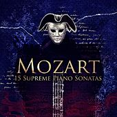Mozart: 15 Supreme Piano Sonatas – Relaxing Masterpieces for Stress Relief, Leisure & Entertainment, Classical Music Therapy by Various Artists