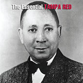 The Essential Tampa Red by Tampa Red